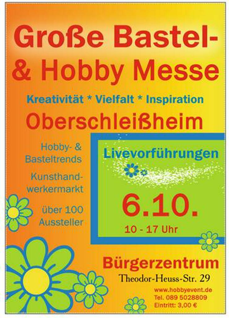 Große Bastel- & Hobby Messe in Oberschleißheim  - Märkte & Messen - Bild 1