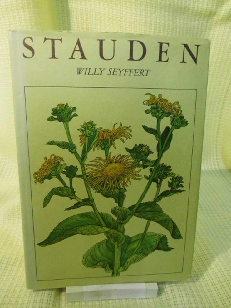 Sachbuch Ratgeber Stauden, Dr. Willy Seyffert / Buch DDR, 2. Auflage 1981