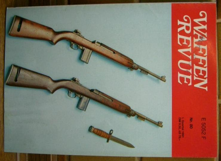 """Bild 2: """"WAFFEN REVUE"""" Nr. 80, viele Artikel, Fotos u. Zeichnungen, Titel-Artikel: U.S.-Karabiner .30 M1 Carabine"""