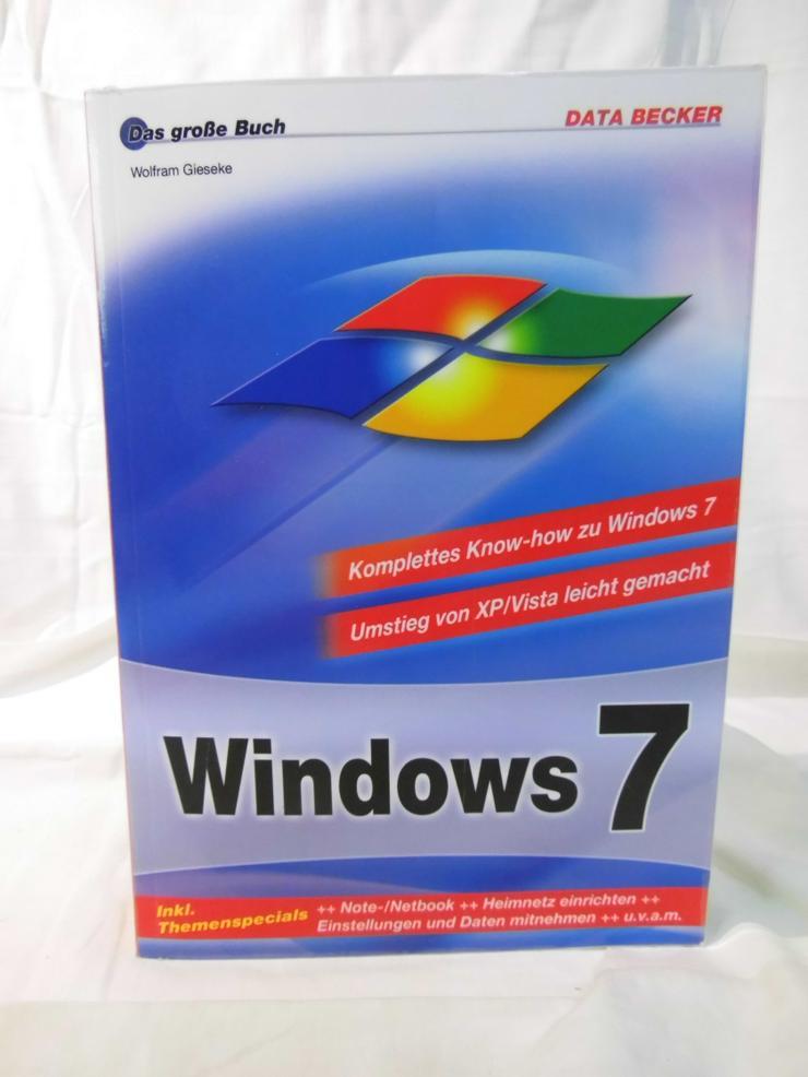 Sachbuch Das große Buch Windows 7 - Wolfram Gieseke / Know - how Anwendung Hilfe