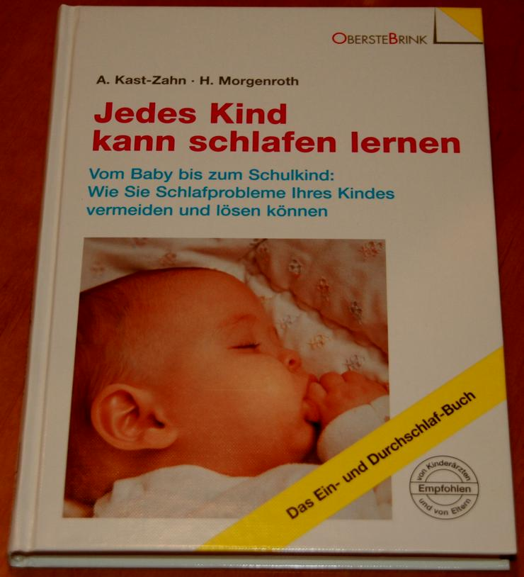 """Buch-Ratgeber """"Jedes Kind kann schlafen lernen"""" - wie NEU - Pflege & Wohlbefinden - Bild 1"""