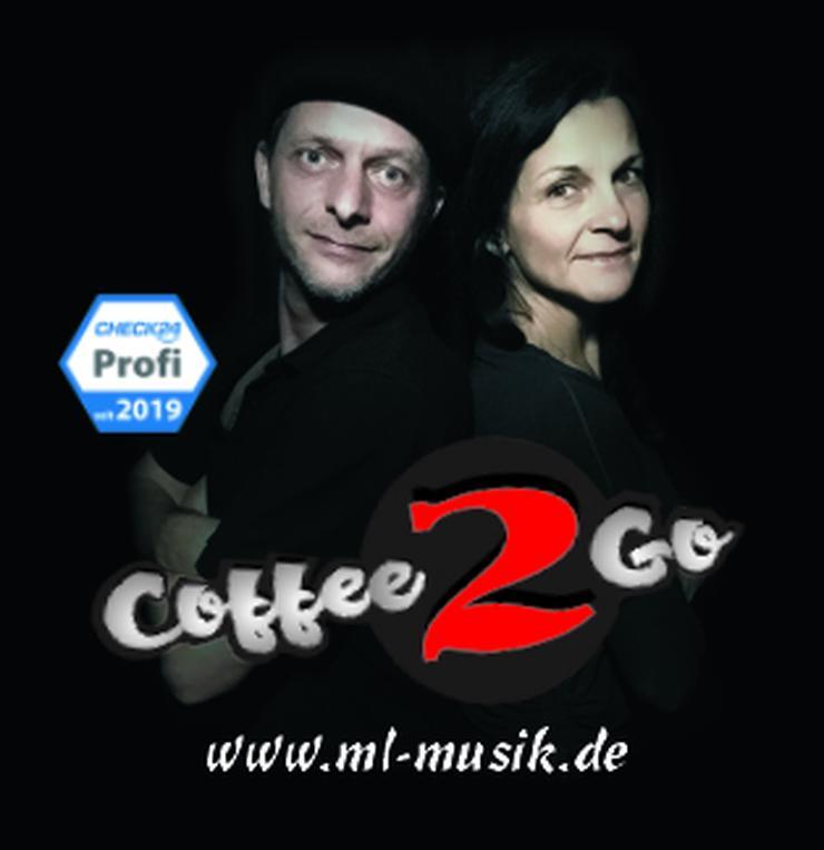"Live Gesangs Duo ""Coffee 2 Go"" - Musik, Foto & Kunst - Bild 1"