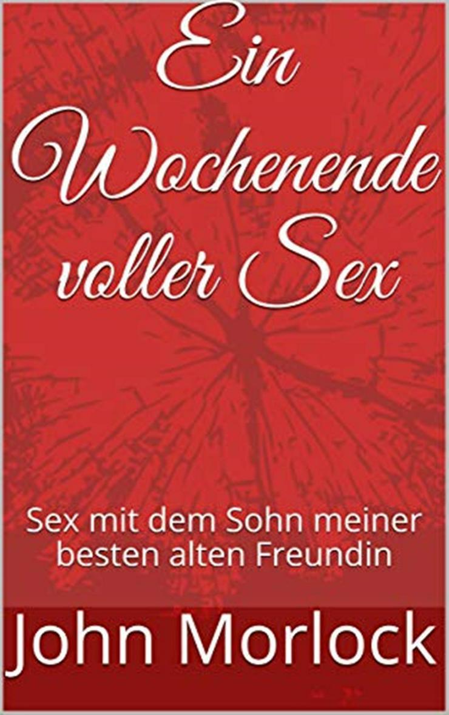 Ein Wochenende voller Sex