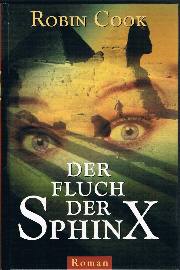 Der Fluch der Sphinx. Roman von Robin Cook.
