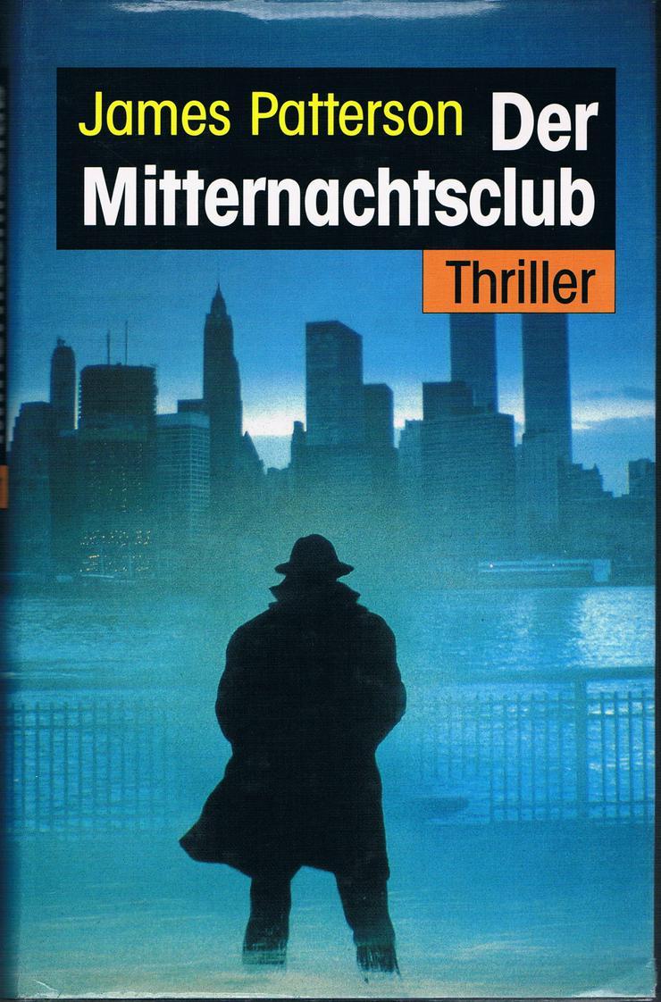 Der Mitternachtsclub. Thriller von James Patterson
