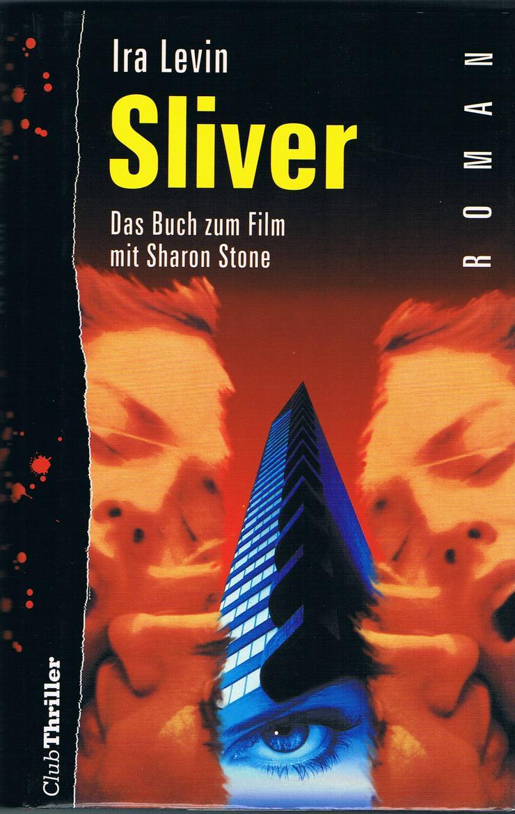 Sliver - Das Buch zum Film mit Sharon Stone. Thriller von Ira Levin