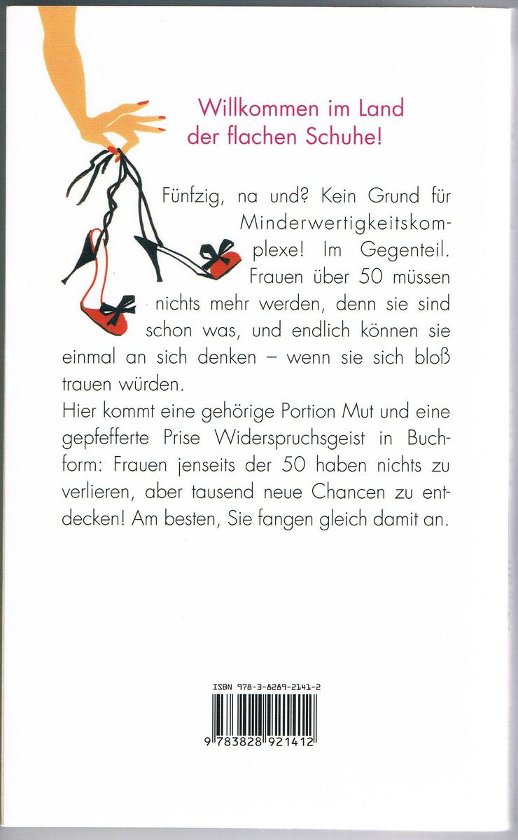 Bild 4: Don't worry, be fifty – Be happy, be fifty. 3 BÜCHER