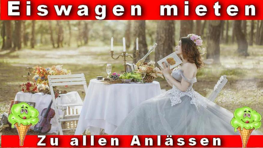Bild 4: 🍨🍧 Unser EISWAGEN 🚙 mieten für Bochum Umgebung 🍨🍧 Hochzeit Messe Firmen Veranstaltung