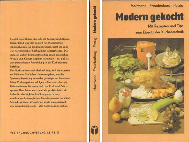 Modern gekocht - von Herrmann, Freudenberg & Patzig - 1984