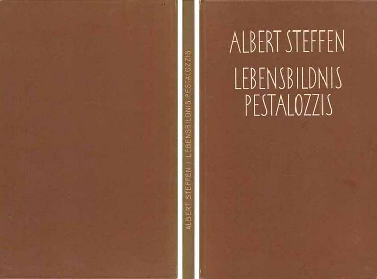 Buch von Albert Steffen - Lebensbildnis Pestalozzis - 1965
