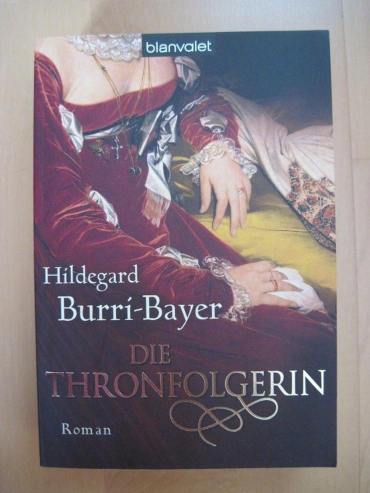 DIE THRONFOLGERIN, Hildegard Burri-Bayer, Historienroman