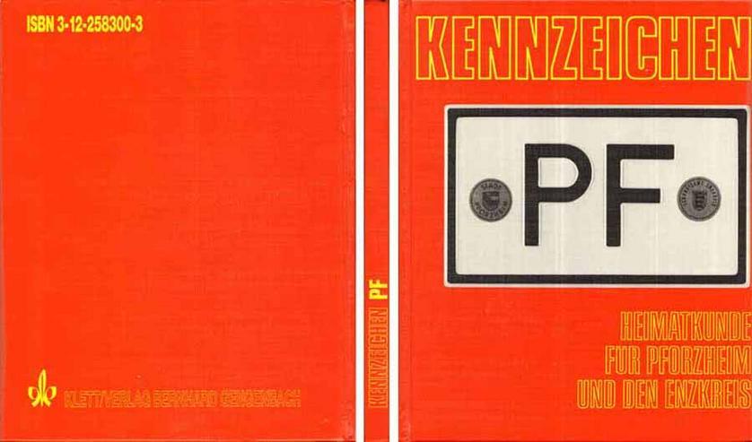 Buch - Kennzeichen PF - Heimatkunde für Pforzheim und den Enzkreis 1986