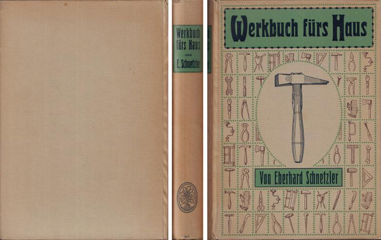 Buch von Eberhard Schnetzler - Werkbuch fürs Haus