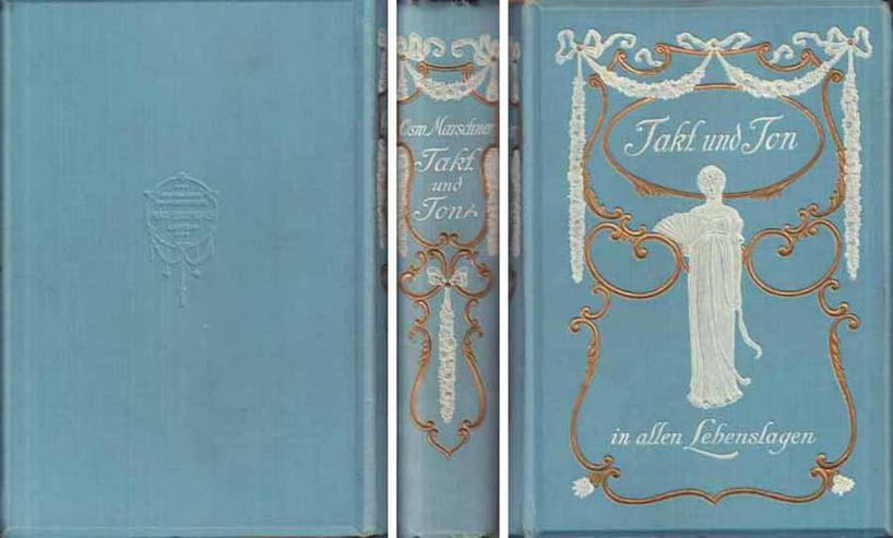 Buch von Osw. Marschner - Takt und Ton - 1907