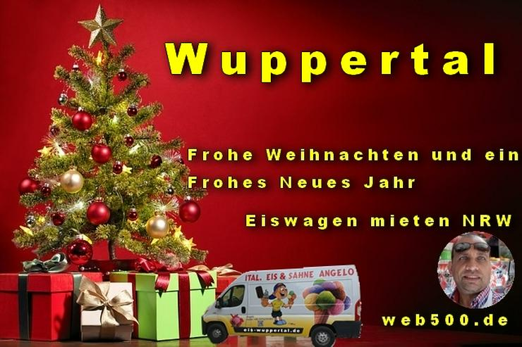 🔴 Wuppertal 🔴 Eiswagen mieten wünscht 🎄 Frohe Weihnachten Advent Weihnachtszeit schöne 🍸 Silvester 🍸 und ein gutes Neues Jahr 🍸