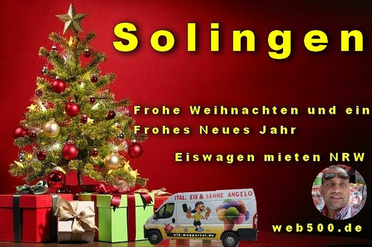 🔴 Solingen 🔴 Eiswagen mieten wünscht 🎄 Frohe Weihnachten Advent Weihnachtszeit schöne 🍸 Silvester 🍸 und ein gutes Neues Jahr 🍸