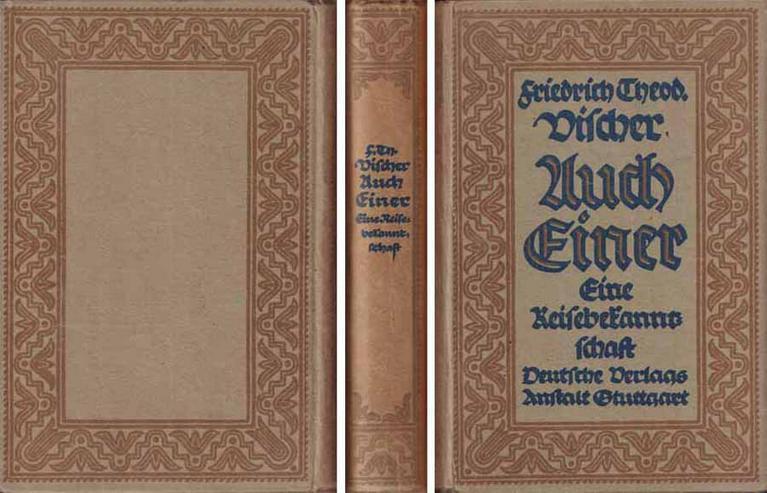Buch von Friedrich Theodor Vischer - Auch Einer - eine Reisebekanntschaft - 1917