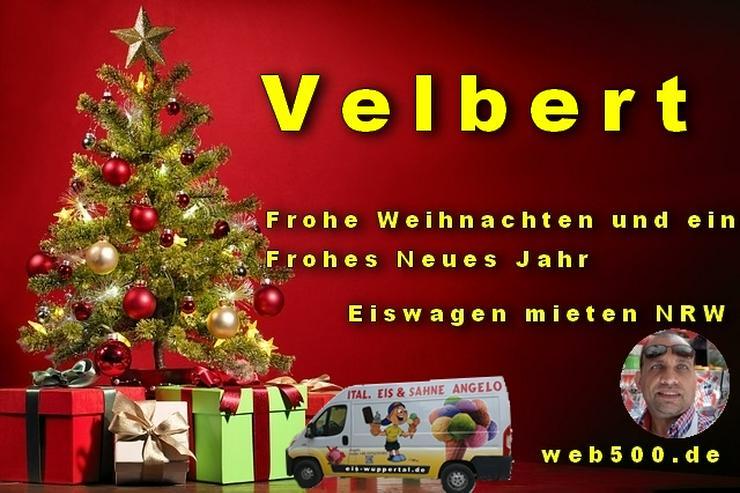 Bild 1: 🔴 Velbert 🔴 Eiswagen mieten wünscht 🎄 Frohe Weihnachten Advent Weihnachtszeit schöne 🍸 Silvester 🍸 und ein gutes Neues Jahr 🍸