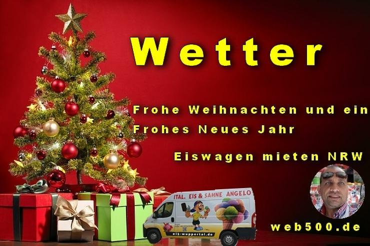🔴 Wetter 🔴 Eiswagen mieten wünscht 🎄 Frohe Weihnachten Advent Weihnachtszeit schöne 🍸 Silvester 🍸 und ein gutes Neues Jahr 🍸