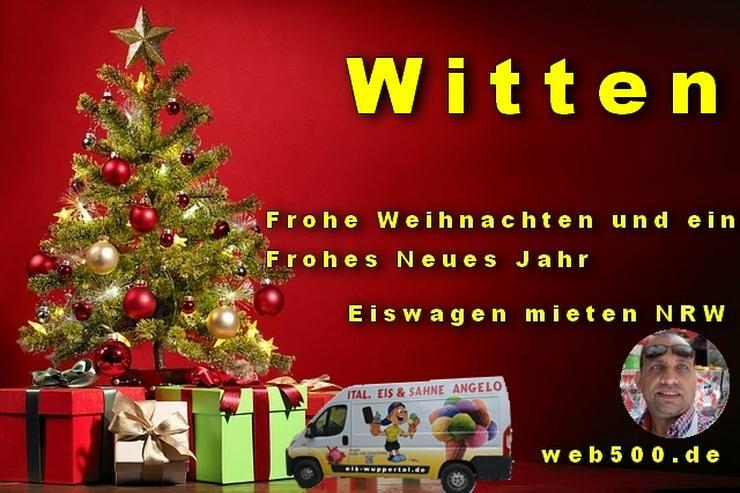 Bild 1: 🔴 Witten 🔴 Eiswagen mieten wünscht 🎄 Frohe Weihnachten Advent Weihnachtszeit schöne 🍸 Silvester 🍸 und ein gutes Neues Jahr 🍸