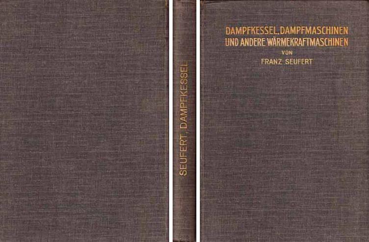 Buch - Dampfkessel, Dampfmaschinen und andere Wärmekraftmaschinen - 1909