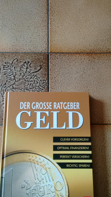 """Buch """"Das Geld"""" Der Große Ratgeber - Finanzen, Wirtschaft & Recht - Bild 1"""