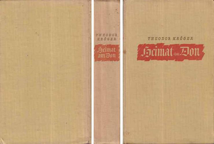 Buch von Theodor Kröger - Heimat am Don - ein Roman - 1937