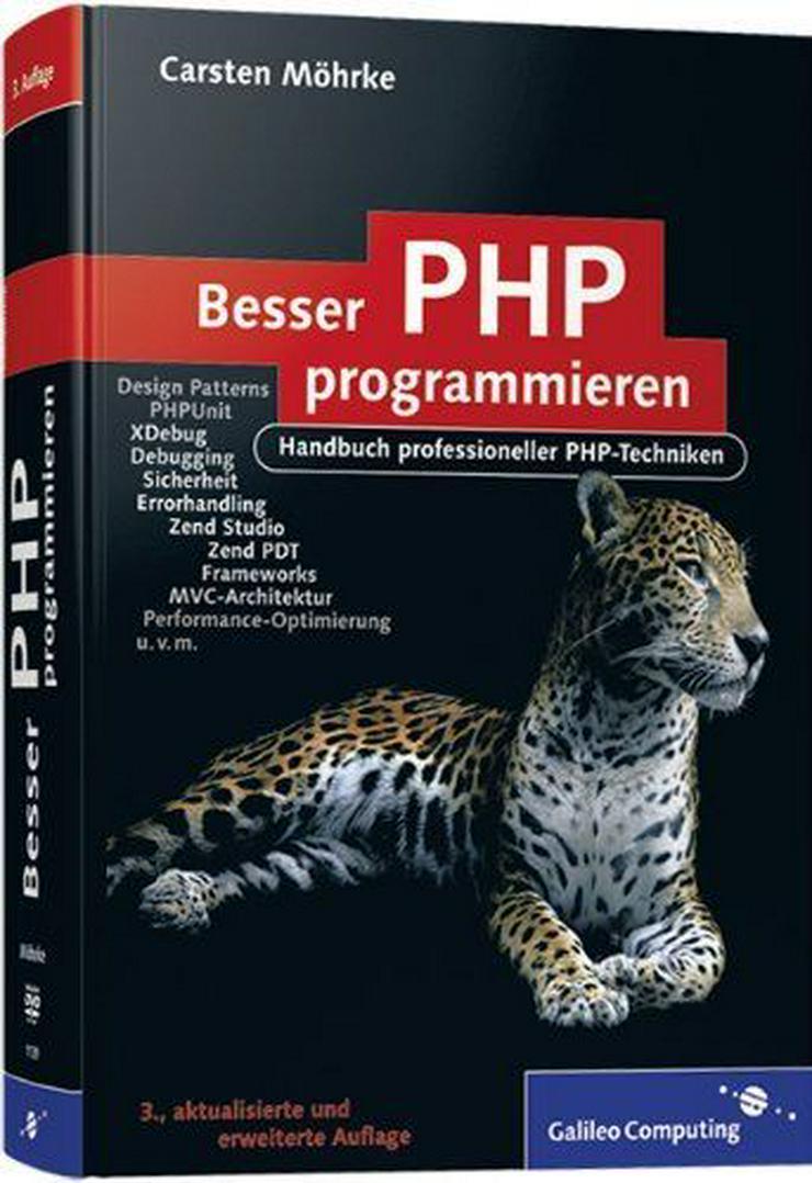 Besser PHP programmieren - Handbuch professioneller PHP-Techniken