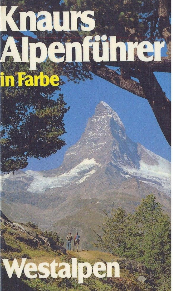 Knaurs Alpenführer Westalpen