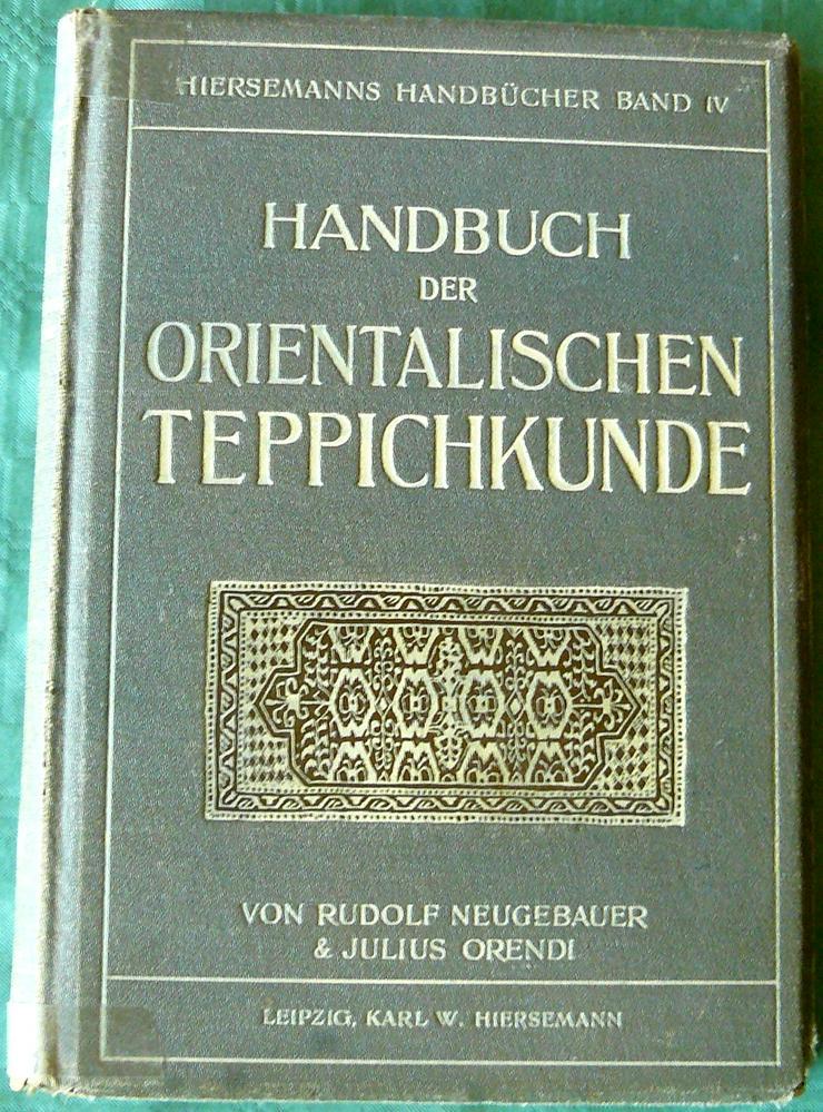 Handbuch der orient. Teppichkunde v. 1909 (BU001)