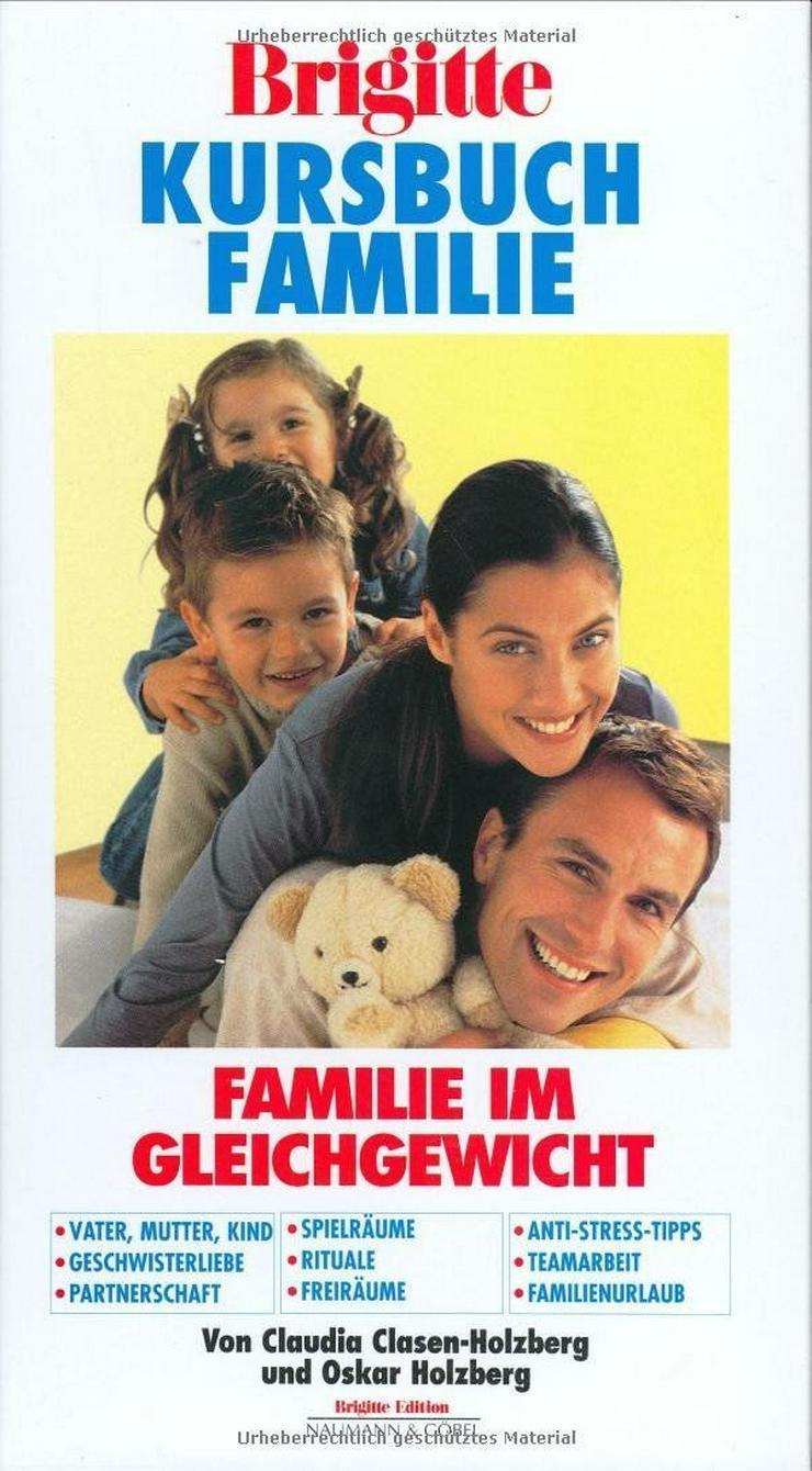 BRIGITTE Kursbuch Familie Familie im Gleichgewicht