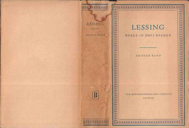 Lessing - Werke in drei Bänden - 3. Band - Der späte Lessing 1770 - 1781