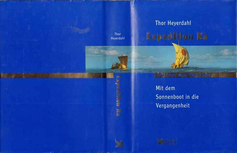 Buch von Thor Heyerdahl - Expedition Ra - Vom Pol zum Äquator - 2004