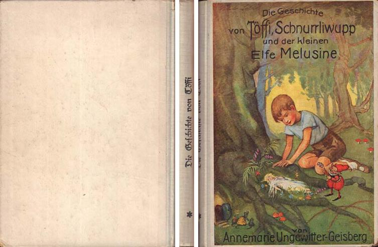 Buch - Die Geschichte von Töffi, Schnurrliwupp und der kleinen Elfe Melusine
