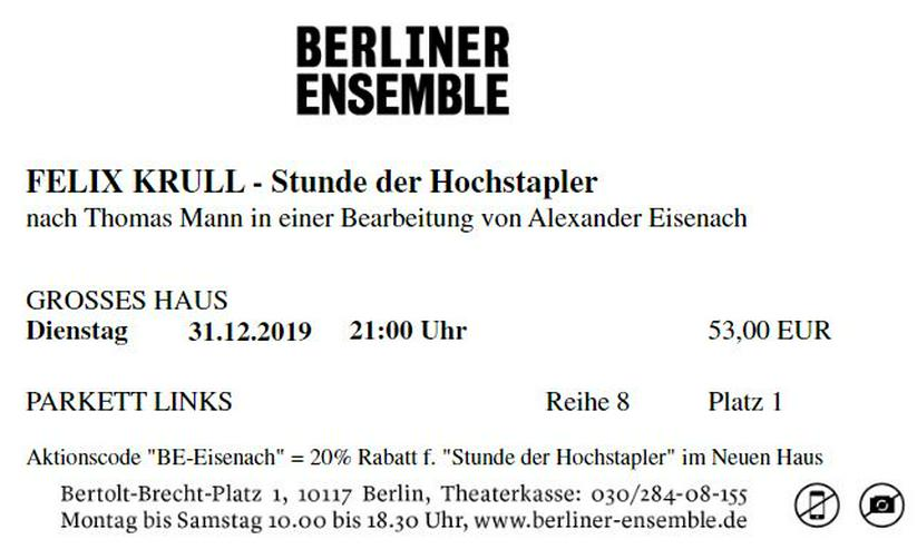 """Silvester 2019 im Berliner Ensemble """"FEIX KRULL-Stunde der Hochstapler"""" - Musical, Theater & Oper - Bild 1"""