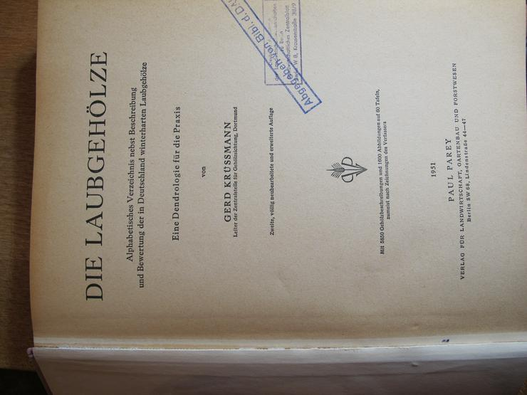 Bild 2: ^Die Laubgehölze  Gerd Krüssmann