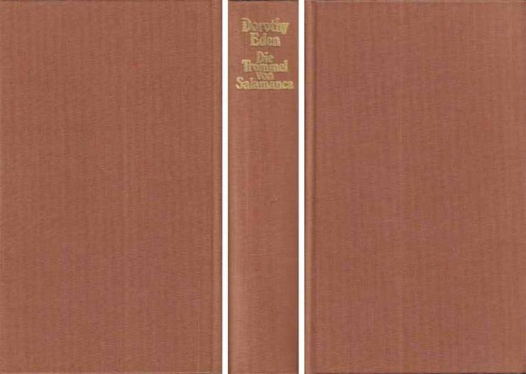 Buch von Dorothy Eden - Die Trommel von Salamanca - ein Roman - 1978 - Romane, Biografien, Sagen usw. - Bild 1