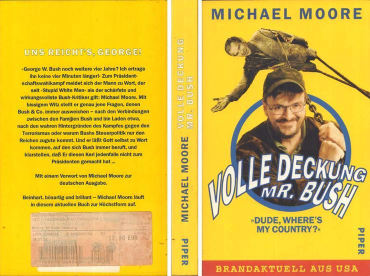 Buch von Michael Moore - Volle Deckung Mr. Bush - Dude Wheres My Country? - 2004 - Romane, Biografien, Sagen usw. - Bild 1