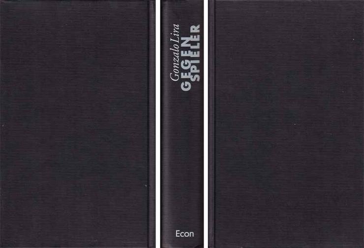 Bild 2: Buch von Gonzalo Lira - Gegenspieler - ein Roman - 1998