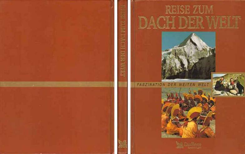 Buch - Faszination der weiten Welt - Reise zum Dach der Welt - 1997