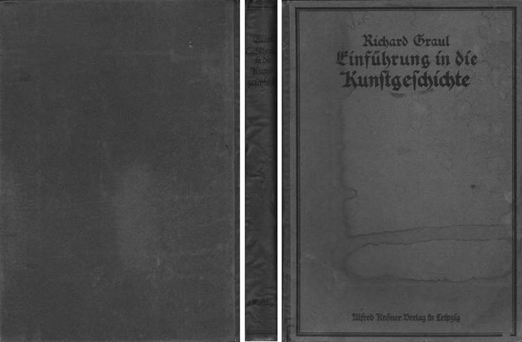 Buch von Richard Graul - Einführung in die Kunstgeschichte - 1916
