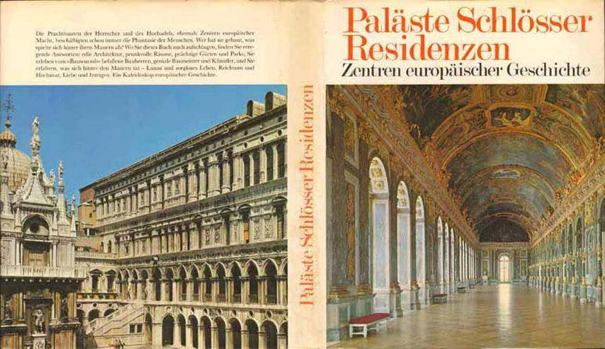 Bildband - Paläste Schlösser Residenzen - Zentren europäischer Geschichte - 1986