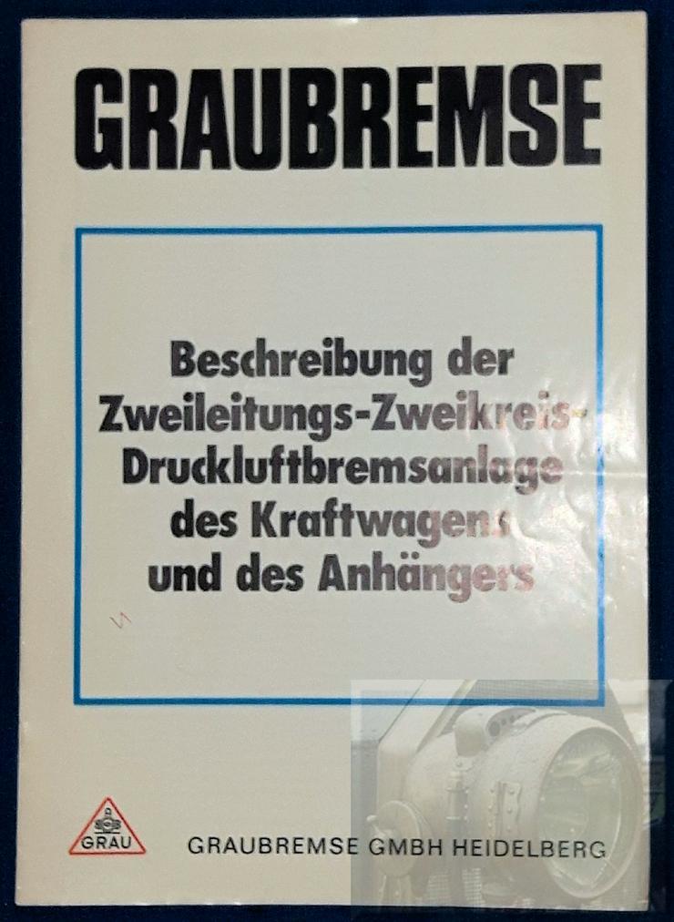 Graubremse, 70er Jahre, Zweileitungs - Zweikreis Bremsanlage, Beschreibung, Zugw, Anhänger, - Zubehör & Ersatzteile - Bild 1