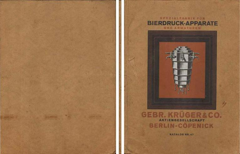 Katalog Nr. 47 von Gebr. Krüger & Co. - Spezialfabrik für Bierdruck-Apparate