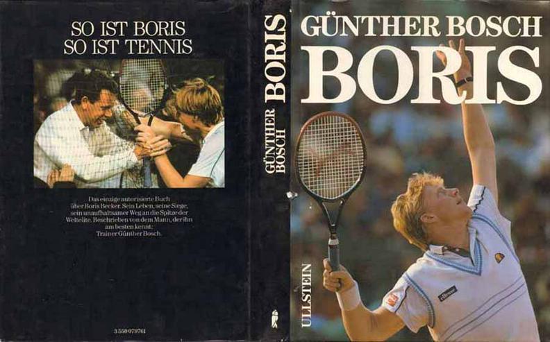 Boris - ein Buch von Günther Bosch - mit einem Nachwort von Boris Becker - 1985