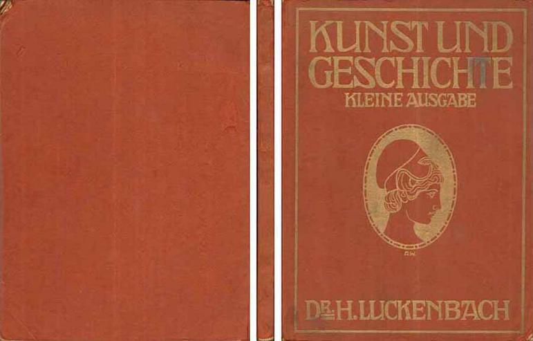 Buch von Dr. H. Luckenbach - Kunst und Geschichte - kleine Ausgabe - 1910