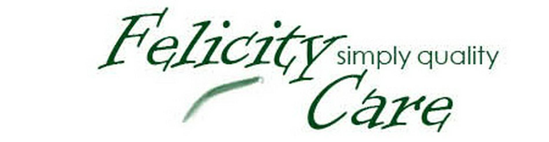 Felicity Care - neu auf dem Markt - häusliche Seniorenbetreuung