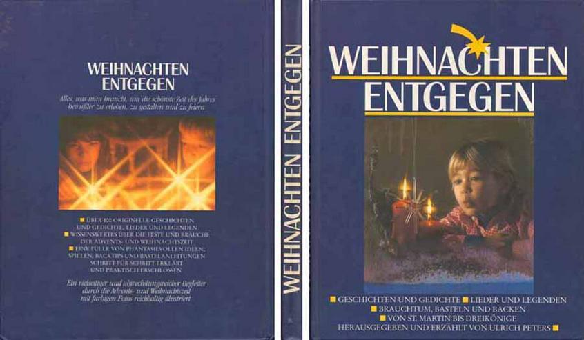 Buch - Weihnachten entgegen - herausgegeben und erzählt von Ulrich Peters 1993