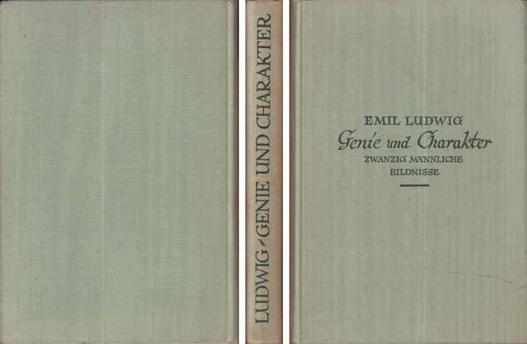 Buch von Emil Ludwig - Genie und Charakter - Zwanzig männliche Bildnisse - 1928