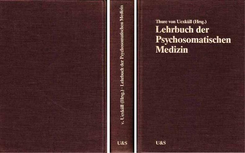 Buch von Thure Uexküll - Lehrbuch der Psychosomatischen Medizin - 1979
